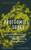 thumbnail image: Proteomics Today: Protein Assessment and Biomarkers Using Mass Spectrometry, 2D Electrophoresis,and Microarray Technology