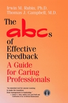 The ABCs of Effective Feedback: A Guide for Caring Professionals (0787910775) cover image