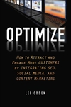 Optimize: How to Attract and Engage More Customers by Integrating SEO, Social Media, and Content Marketing (1118167775) cover image