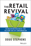 The Retail Revival: Reimagining Business for the New Age of Consumerism (1118489675) cover image