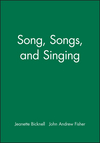 Song, Songs, and Singing (1118524675) cover image