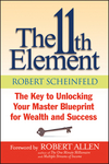 The 11th Element: The Key to Unlocking Your Master Blueprint For Wealth and Success (1118659775) cover image