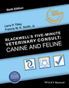 Blackwell's Five-Minute Veterinary Consult: Canine and Feline, 6th Edition (1118881575) cover image