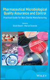 thumbnail image: Pharmaceutical Microbiological Quality Assurance and Control: Practical Guide for Non-Sterile Manufacturing