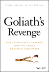 Goliath's Revenge: How Established Companies Turn the Tables on Digital Disruptors (1119541875) cover image