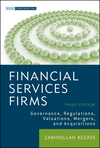 Financial Services Firms: Governance, Regulations, Valuations, Mergers, and Acquisitions (0470604476) cover image