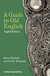 A Guide to Old English, 8th Edition (0470671076) cover image