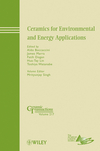 Ceramics for Environmental and Energy Applications: Ceramic Transactions, Volume 217 (0470905476) cover image