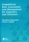 Probablistic Risk Assessment and Management for Engineers and Scientists, 2nd Edition (0780360176) cover image
