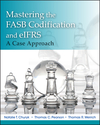 Mastering the Codification and eIFRS: A Case Approach (EHEP002076) cover image