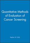 Quantitative Methods of Evaluation of Cancer Screening (0470689277) cover image