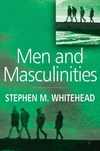 Men and Masculinities: Key Themes and New Directions (0745624677) cover image