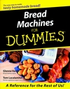 Bread Machines For Dummies (1118069277) cover image