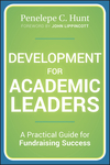 Development for Academic Leaders: A Practical Guide for Fundraising Success (1118270177) cover image