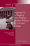 Stepping Up to Stepping Out: Helping Students Prepare for Life After College: New Directions for Student Services, Number 138 (1118443977) cover image