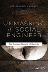 Unmasking the Social Engineer: The Human Element of Security (1118608577) cover image