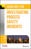 thumbnail image: Guidelines for Investigating Process Safety Incidents, 3rd Edition