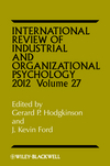 International Review of Industrial and Organizational Psychology, Volume 27, 2012 (1119940877) cover image