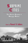Subprime Cities: The Political Economy of Mortgage Markets (1444337777) cover image