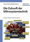 Die Zukunft der Mikrosystemtechnik: Chancen, Risiken, Wachstumsmärkte (3527608877) cover image