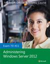 70-411 Administering Windows Server 2012 (EHEP002577) cover image