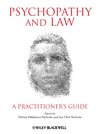 Psychopathy and Law: A Practitioner's Guide (0470972378) cover image