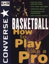 Converse All Star Basketball: How to Play Like a Pro (0471159778) cover image