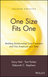 One Size Fits One: Building Relationships One Customer and One Employee at a Time, 2nd Edition (0471331678) cover image