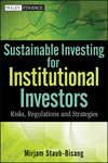 Sustainable Investing for Institutional Investors: Risks, Regulations and Strategies (1118203178) cover image