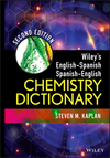 Wiley's English-Spanish Spanish-English Chemistry Dictionary, 2nd Edition (1118237978) cover image