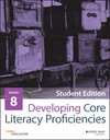 Developing Core Literacy Proficiencies, Grade 8, Student Edition (1119192978) cover image