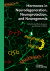 Hormones in Neurodegeneration, Neuroprotection, and Neurogenesis