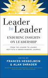 Leader to Leader 2: Enduring Insights on Leadership from the Leader to Leader Institute's Award Winning Journal (0470195479) cover image