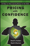 Pricing with Confidence: 10 Ways to Stop Leaving Money on the Table (0470197579) cover image