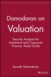 Damodaran on Valuation: Security Analysis for Investment and Corporate Finance, Study Guide (0471108979) cover image