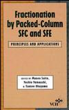 thumbnail image: Fractionation by Packed-Column SFE and SFC Principles and Applications