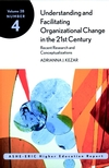 Understanding and Facilitating Organizational Change in the 21st Century: Recent Research and Conceptualizations: ASHE-ERIC Higher Education Report, Volume 28, Number 4 (0787958379) cover image