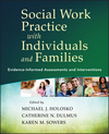 Social Work Practice with Individuals and Families: Evidence-Informed Assessments and Interventions (1118176979) cover image