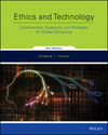 Ethics and Technology: Controversies, Questions, and Strategies for Ethical Computing, 5th Edition (1119186579) cover image