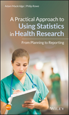 thumbnail image: A Practical Approach to Using Statistics in Health Research:...