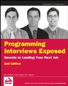 Programming Interviews Exposed: Secrets to Landing Your Next Job, 2nd Edition (047012167X) cover image