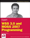 Expert WSS 3.0 and MOSS 2007 Programming (047038137X) cover image