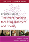 Evidence-Based Treatment Planning for Eating Disorders and Obesity Facilitator s Guide (047056847X) cover image