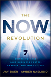 The NOW Revolution: 7 Shifts to Make Your Business Faster, Smarter and More Social (047092327X) cover image