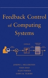 Feedback Control of Computing Systems (047126637X) cover image