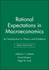 Rational Expectations in Macroeconomics: An Introduction to Theory and Evidence, 2nd Edition (063117947X) cover image