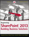 Beginning SharePoint 2013: Building Business Solutions (111849587X) cover image