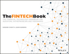 The FINTECH Book: The Financial Technology Handbook for Investors, Entrepreneurs and Visionaries (111921887X) cover image