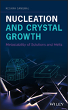 thumbnail image: Nucleation and Crystal Growth: Metastability of Solutions and Melts