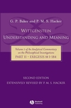 Wittgenstein: Understanding and Meaning: Volume 1 of an Analytical Commentary on the Philosophical Investigations, Part II: Exegesis §§1-184, 2nd Edition (140511987X) cover image
